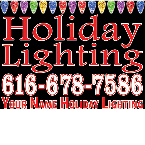 Holiday Lighting advertisement yard sign