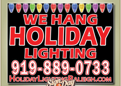Yard signs for holiday lighting by Sign2Day